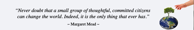 Margaret Mead quote, change the world, world changers, making a difference, transforming the planet