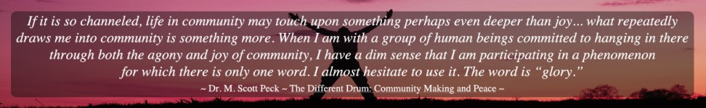 true community, glory of life, inspirational quote