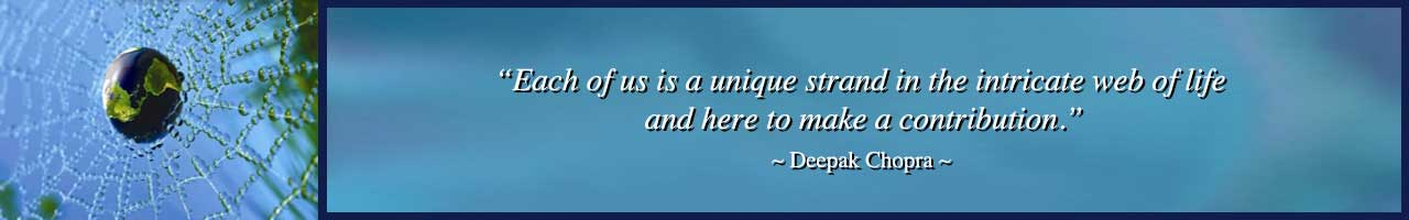 Human Needs Quote, Deepak Chopra Quote, Each of us is a unique strand