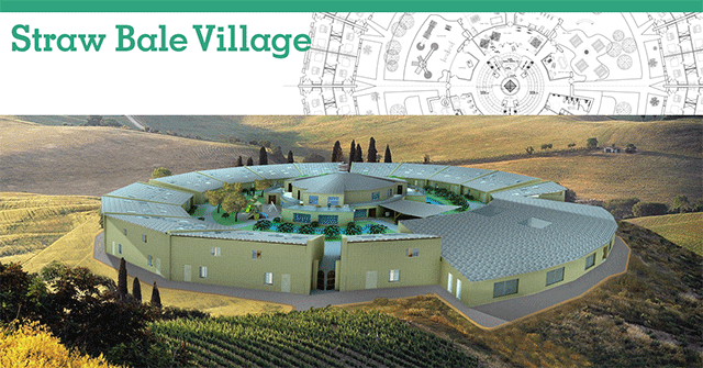 Straw-bale Village Overview Image, Straw bale construction, straw bale architecture, straw bale building, straw bale hotel, straw bale eco-resort, straw bale living, straw bale house, straw bale home, straw bale dwelling, One Community, One Community Global