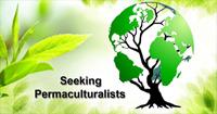 Seeking Permaculturalists