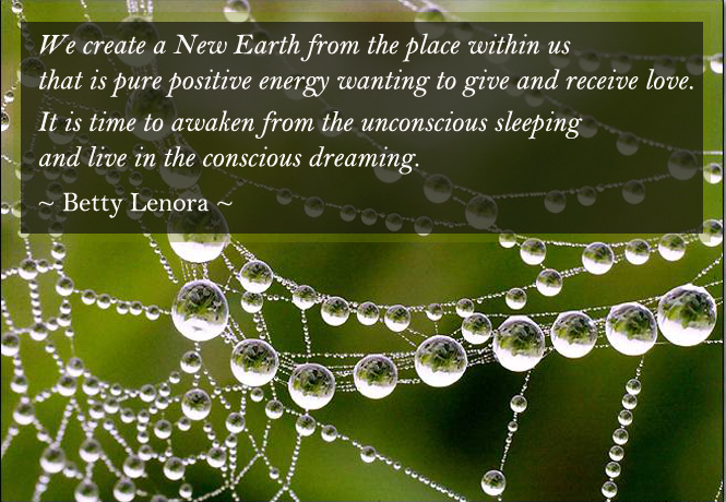 We Create a New Earth, positive energy, Betty Lenora Quote, Sacred Women Behind Bars