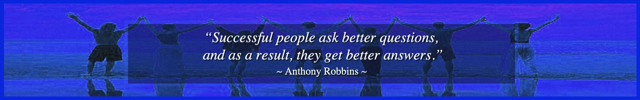 Anthony Robbins quote, ask better questions