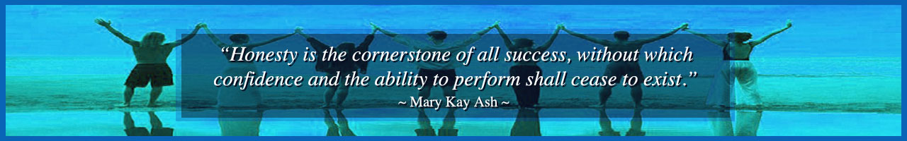 be 100% honest, be impeccable with your word, Mary Kay Ash