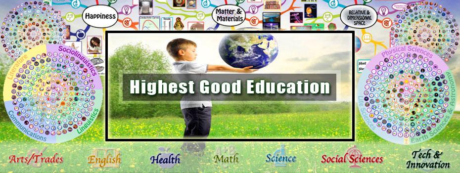 Highest Good education, One Community education, open source eduction, new-paradigm education
