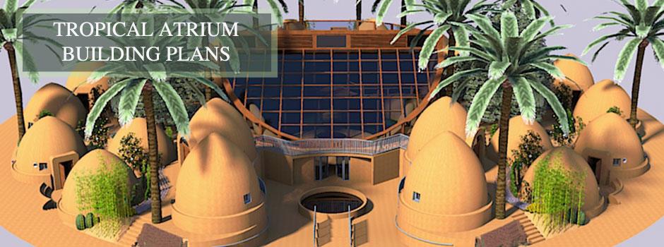 Tropical Atrium, Building Plans, One Community