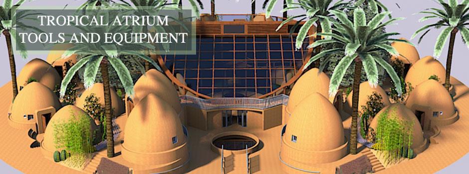 Tropical Atrium Tools and Equipment, One Community
