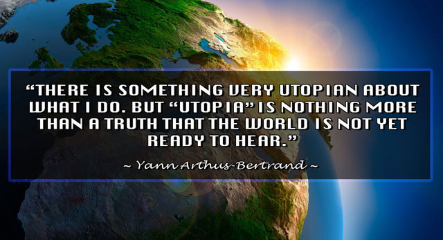 WHAT IS YOUR IDEA OF UTOPIA?