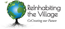 reinhabiting the village, Highest Good collaborator, Highest Good collaboration