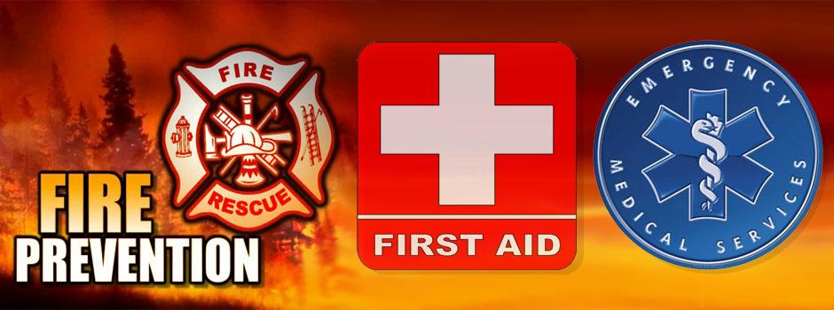 Fire, First-aid, Emergency Medical