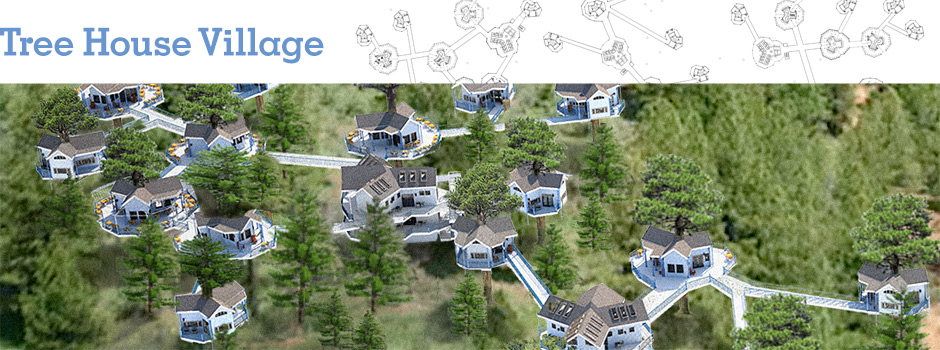 tree house village overview, tree house village, treehouse, open source tree living, living in trees, forest living, eco-village, One Community Global, green living, sustainable housing, eco-living, green housing, ecological, Highest Good housing