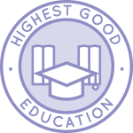 highest good education, school, home school, learning, teaching, teachers, learners, curriculum, lesson plans. ultimate classroom
