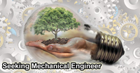 Seeking Mechanical Engineer
