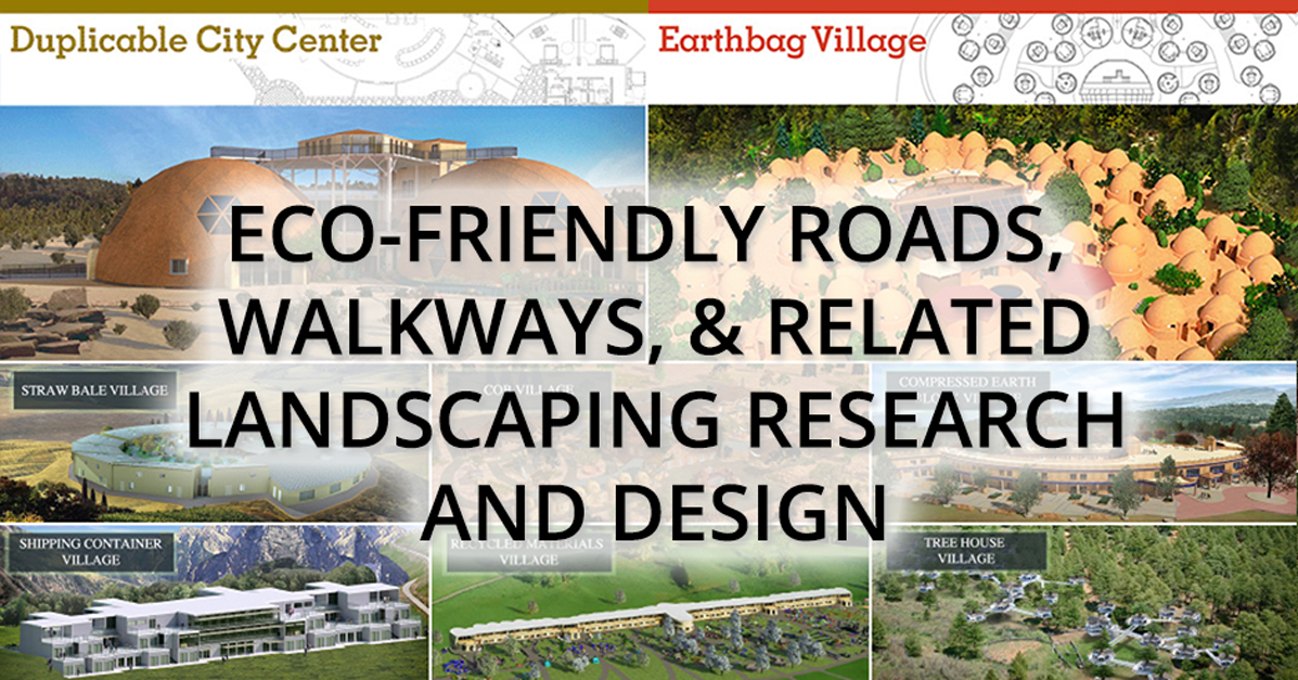 Sustainable Roadways Walkways And Landscaping Research And